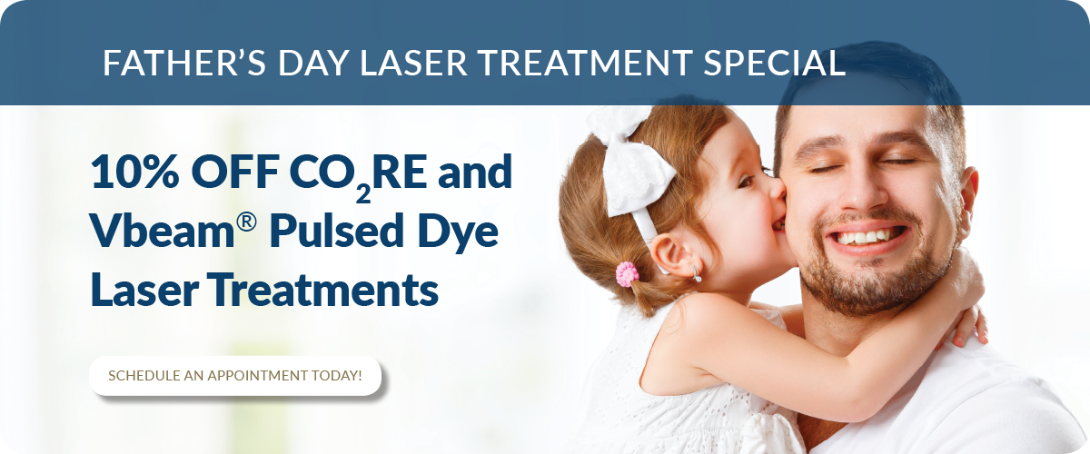 Father's Day Gift Laser Treatment Special